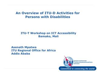 An Overview of ITU-D Activities for Persons with Disabilities