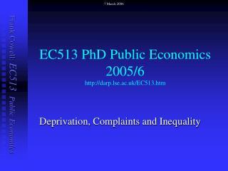 EC513 PhD Public Economics  2005/6 darp.lse.ac.uk/EC513.htm