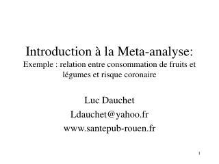 Luc Dauchet Ldauchet@yahoo.fr santepub-rouen.fr