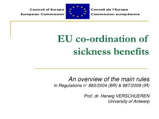 EU co-ordination of  sickness benefits