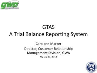 GTAS A Trial Balance Reporting System