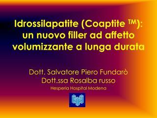 Idrossilapatite Coaptite TM: un nuovo filler ad affetto volumizzante a lunga durata