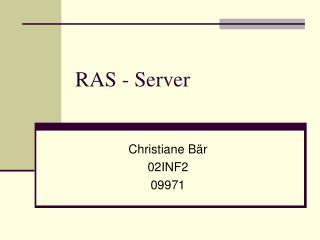 RAS - Server
