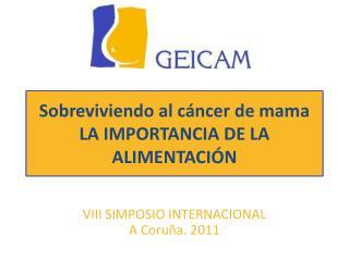 Conviviendo con el cáncer de mama LA IMPORTANCIA DE LA ALIMENTACIÓN