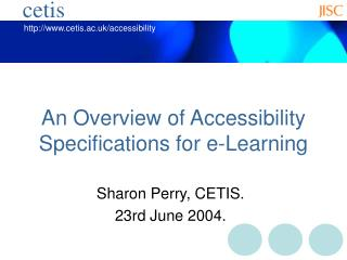 An Overview of Accessibility Specifications for e-Learning