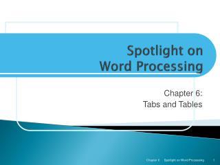 Spotlight on Word Processing