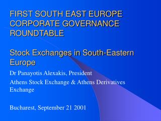 Dr Panayotis Alexakis, President Athens Stock Exchange & Athens Derivatives Exchange
