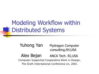 Modeling Workflow within Distributed Systems