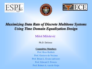 Maximizing Data Rate of Discrete Multitone Systems Using Time Domain Equalization Design