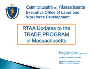 RTAA Updates to the TRADE PROGRAM in Massachusetts