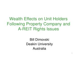 Wealth Effects on Unit Holders Following Property Company and A-REIT Rights Issues
