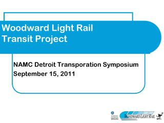 Woodward Light Rail  Transit Project