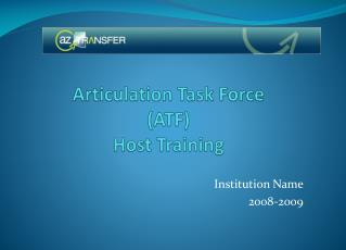 Articulation Task Force (ATF) Host Training