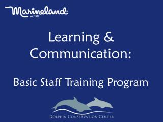 Learning & Communication: Basic Staff Training Program