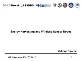 Energy Harvesting and Wireless Sensor Nodes
