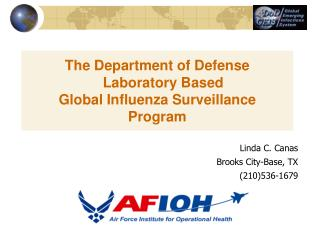 The Department of Defense    Laboratory Based  Global Influenza Surveillance Program