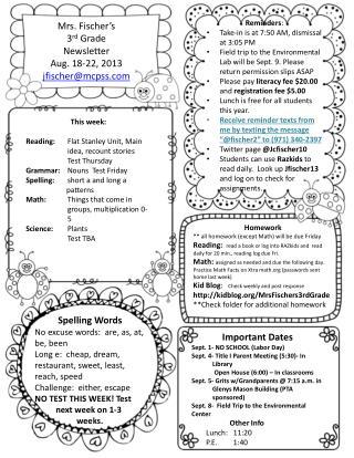 Mrs. Fischer's 3 rd  Grade  Newsletter  Aug. 18-22, 2013 jfischer@mcpss