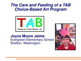 The Care and Feeding of a TAB Choice-Based Art Program