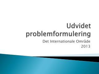 Udvidet problemformulering