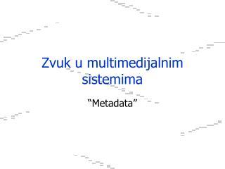 Zvuk u multimedijalnim sistemima