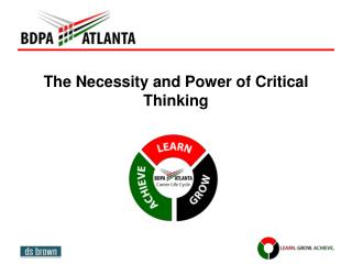 The Necessity and Power of Critical  Thinking