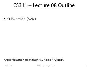 CS311 – Lecture 08 Outline