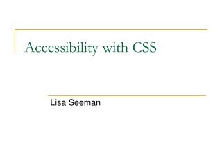 Accessibility with CSS