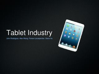 Tablet Industry