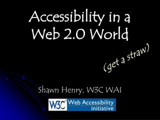 Accessibility in a Web 2.0 World