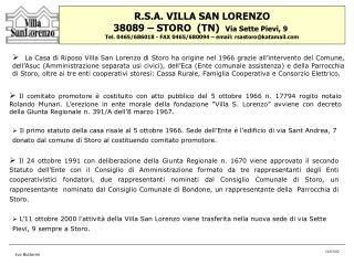 R.S.A. VILLA SAN LORENZO 38089 – STORO  (TN)   Via Sette Pievi, 9