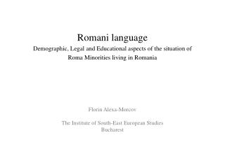 Romani language Demographic, Legal  a nd Educational  a spects  o f  t he  s ituation  o f