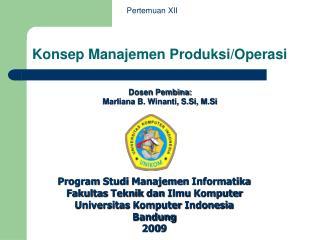 Konsep Manajemen Produksi/Operasi
