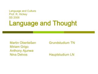Language and Culture  Prof. R. Hickey   SS 2006   Language and Thought