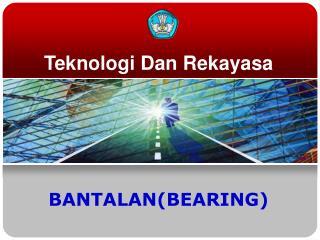 Teknologi Dan Rekayasa