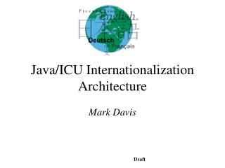 Java/ICU Internationalization Architecture