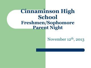 Cinnaminson High School Freshmen/Sophomore Parent Night