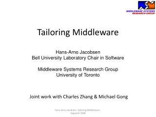 Tailoring Middleware