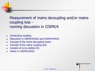 Measurement of mains decoupling and/or mains coupling loss - running discussion in CISPR/A