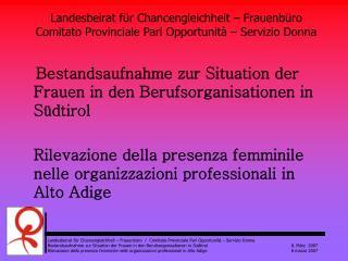 Bestandsaufnahme zur Situation der Frauen in den Berufsorganisationen in Südtirol