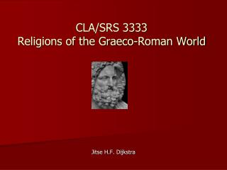 CLA/SRS 3333 Religions of the Graeco-Roman World