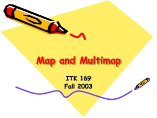 Map and Multimap