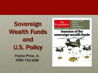 Sovereign Wealth Funds and U.S. Policy