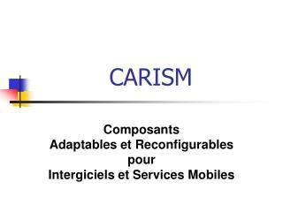 CARISM