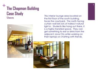 The Chapman Building Case Study Users