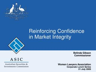 Reinforcing Confidence in Market Integrity