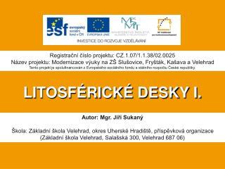 LITOSFÉRICKÉ DESKY I.