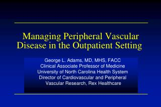 Managing Peripheral Vascular Disease in the Outpatient Setting