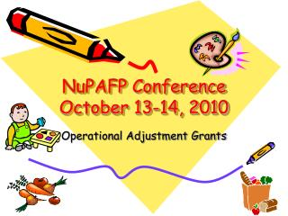 NuPAFP Conference October 13-14, 2010