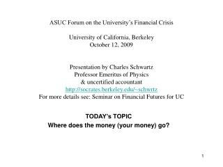 TODAY's TOPIC  Where does the money (your money) go?