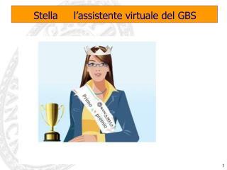 Stella     l'assistente virtuale del GBS